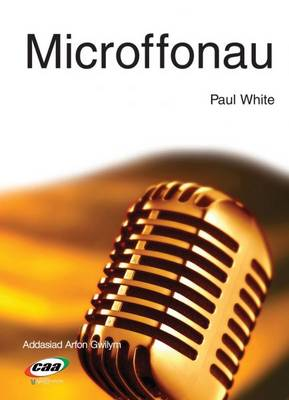 Microffonau by Paul White