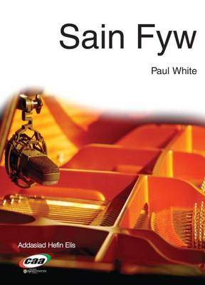 Sain Fyw by Paul White