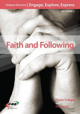 Faith and Following by Gavin Craigen, Philip Lord
