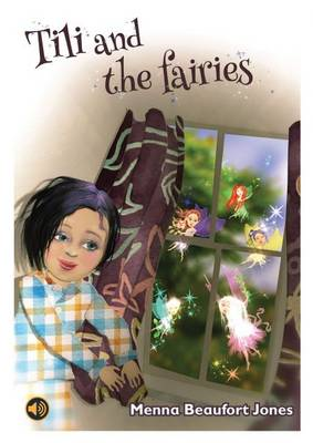 Tili and the Fairies by Menna Beaufort Jones
