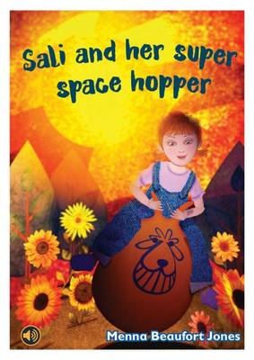Sali and Her Super Space Hopper by Menna Beaufort Jones