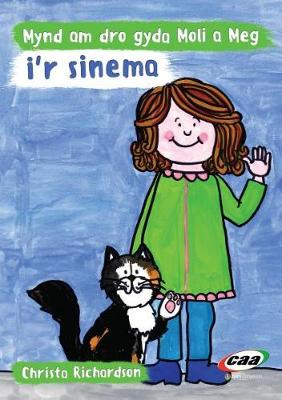 Mynd am Dro Gyda Moli a Meg I'r Sinema by Christa Richardson