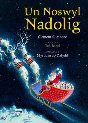 Un Noswyl Nadolig by Clement C. Moore