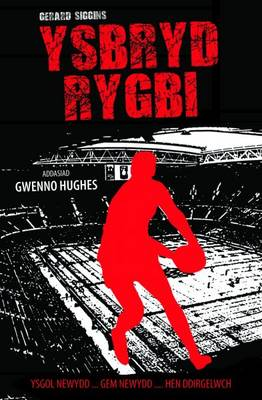 Ysbryd Rygbi by Gerard Siggins