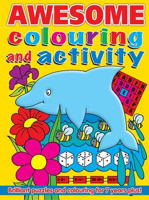 Awesome Colouring and Activity Book by