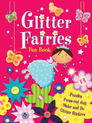 Glitter Fairies Fun Book by