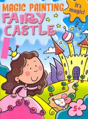 Magic Painting Fairy Castle by