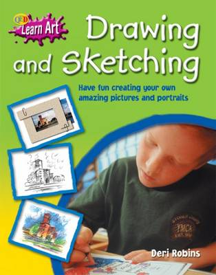 Drawing and Sketching by Deri Robins