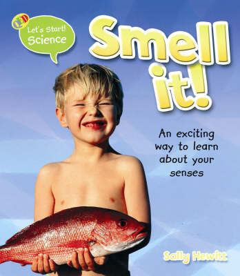 Smell It! by Sally Hewitt