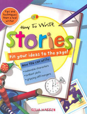 How to Write... Stories by Celia Warren