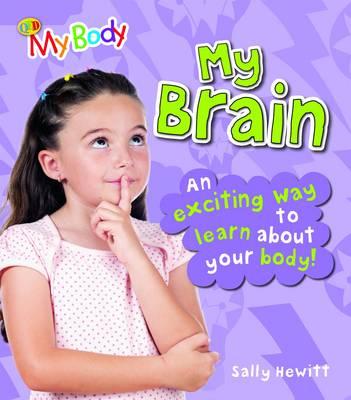 My Brain by Sally Hewitt