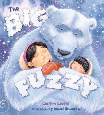 The Storytime: The Big Fuzzy by Caroline Castle