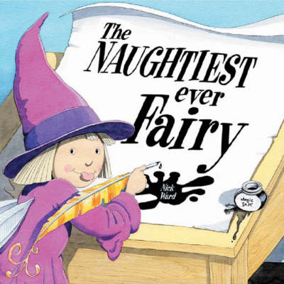 The Naughtiest Ever Fairy by Nick Ward