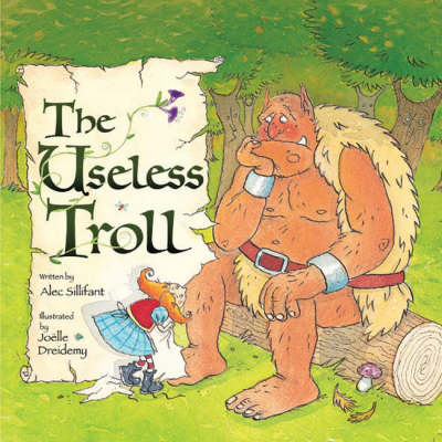 The Useless Troll by Alec Sillifant