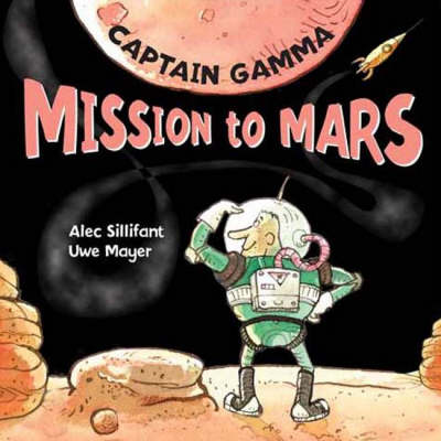 Captain Gamma Mission to Mars by Alec Sillifant