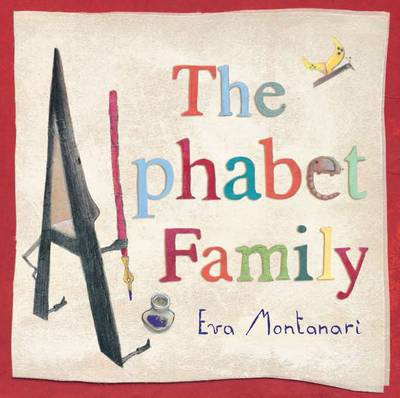 The Alphabet Family by Eva Montanari
