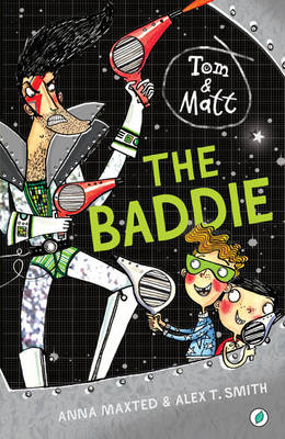 The Baddie by Anna Maxted