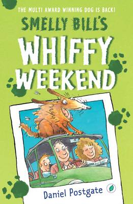 Smelly Bill's Whiffy Weekend by Daniel Postgate