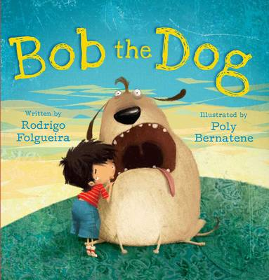 Bob the Dog by Rodrigo Folguetra