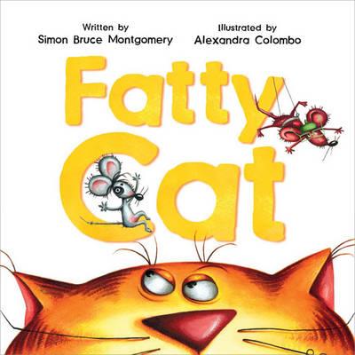 Fatty Cat by Simon Bruce Montgomery