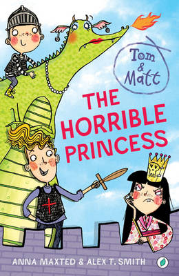 The Horrible Princess by Anna Maxted