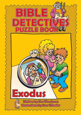 Bible Detectives Exodus by Rosalind Woodman
