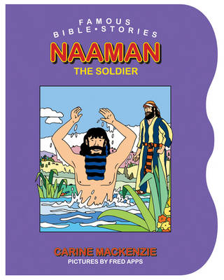 Naaman the Soldier by Carine Mackenzie