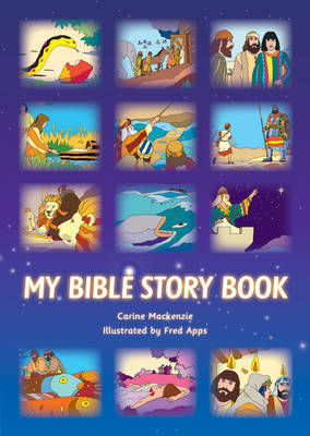 My Bible Story Book by Carine Mackenzie