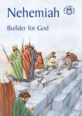 Nehemiah Builder for God by Carine Mackenzie