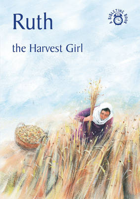 Ruth The Harvest Girl by Carine Mackenzie