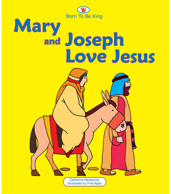 Mary and Joseph Love Jesus by Carine Mackenzie