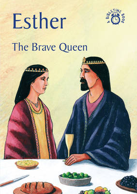 Esther The Brave Queen by Carine Mackenzie