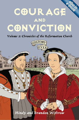 Courage and Conviction by Mindy Withrow, Brandon Withrow
