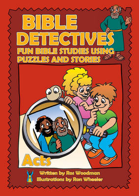 Bible Detectives Acts by Rosalind Woodman