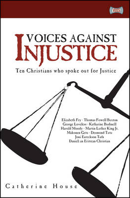 Voices Against Injustice by Catherine House