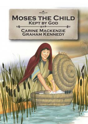 Moses the Child by Carine Mackenzie
