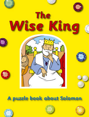 The Wise King by Ros Woodman