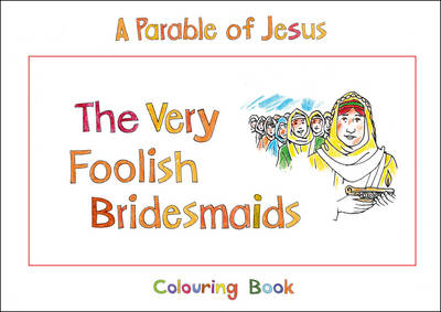 The Very Foolish Bridesmaids by Carine Mackenzie