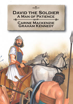 David the Soldier A Man of Patience by Catherine Mackenzie