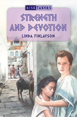 Strength and Devotion by Linda Finlayson