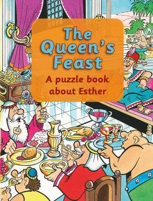 The Queens Feast: Esther by Rosalind Woodman