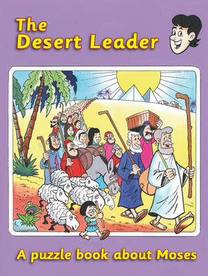 The Desert Leader: Moses by Ruth Maclean