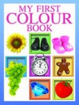 My First Colour Book by New Dawn Press