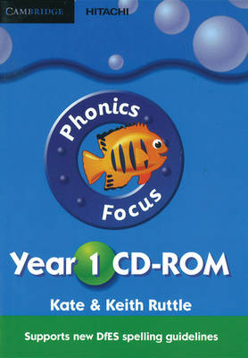 Phonics Focus Year 1 CD-ROM by Kate Ruttle