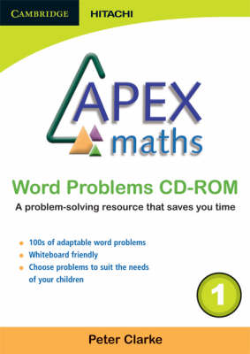 Apex Maths Word Problems CD-ROM 1 by Peter Clarke