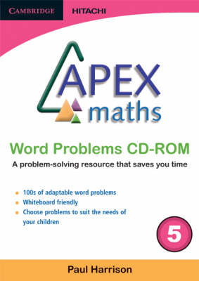 Apex Maths Word Problems CD-ROM 5 by Paul Harrison