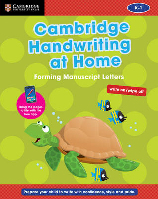 Cambridge Handwriting at Home: Forming Manuscript Letters by Gill Budgell, Kate Ruttle