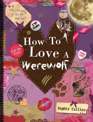 How to Love a Werewolf by Sophie Collins