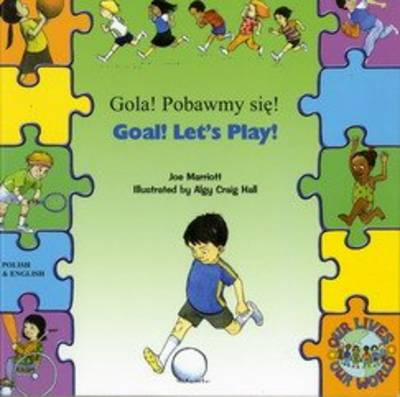 Goal ! Let's Play ! In Polish and English by Joe Marriott