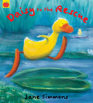 Daisy to the Rescue by Jane Simmons